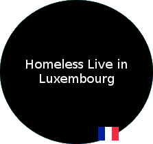 Homeless life in Luxembourg